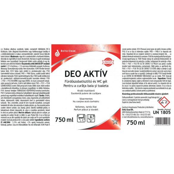 Deo Aktív 750 ml - Fürdőszobatisztító gél
